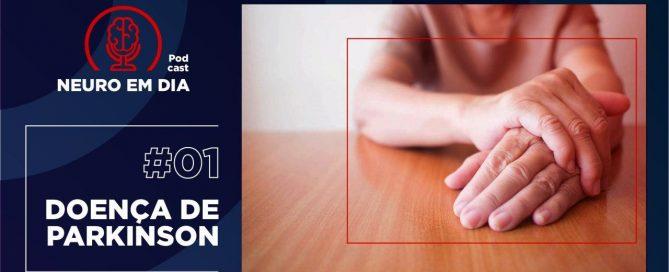 Neuro em Dia - #01 Conhecendo a doença de Parkinson - Dr. Claudio Corrêa